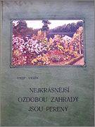 Vaněk J. Nejkrasnější ozdobou zahrady jsou pereny, 1925